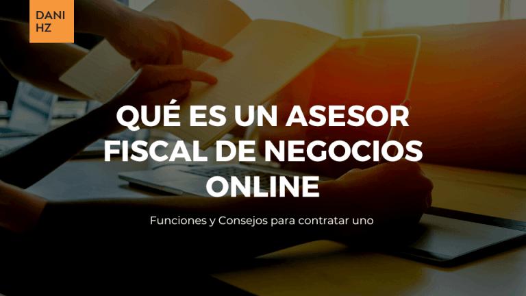 Qué es un asesor fiscal de negocios online