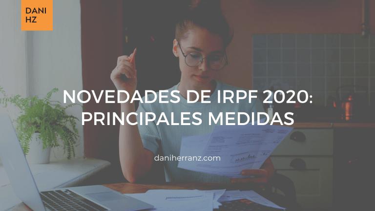Novedades de IRPF 2020_ principales medidas