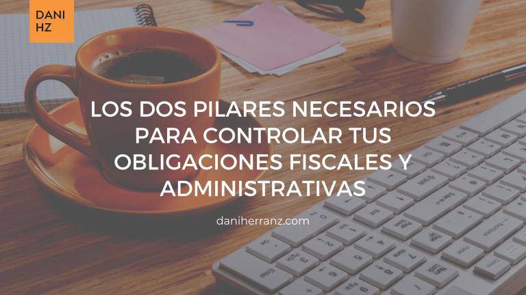 controlar-obligaciones-fiscales-y-administrativas-daniherranz