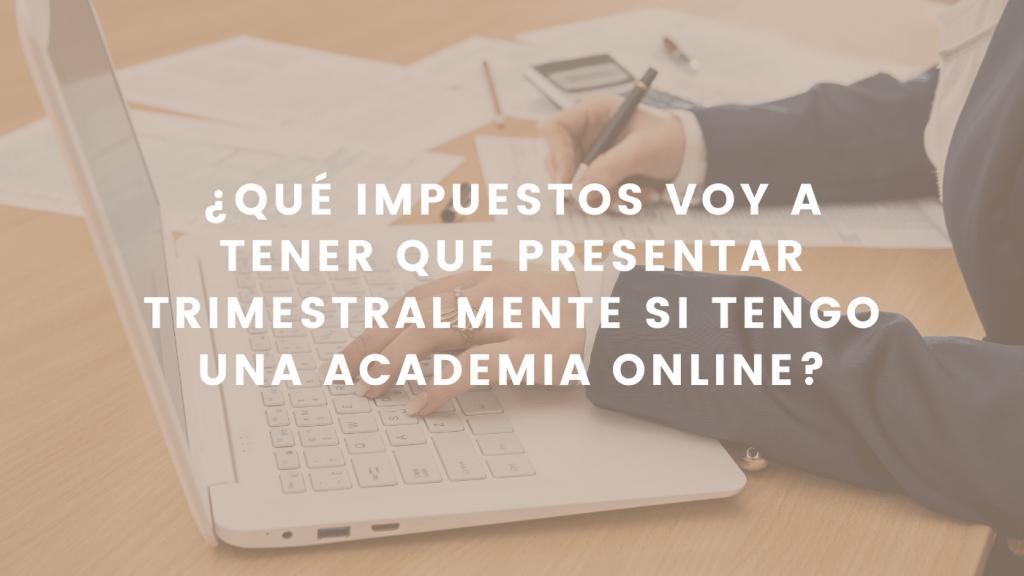 guia sobre fiscalidad para academias online