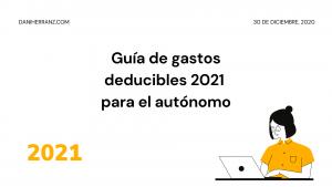 guia gastos deducibles 2021 autonomos