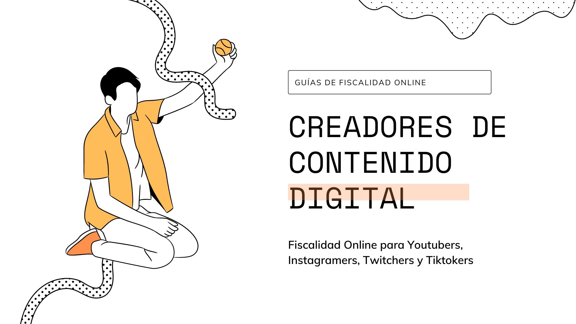 fiscalidad de creadores de contenido digital